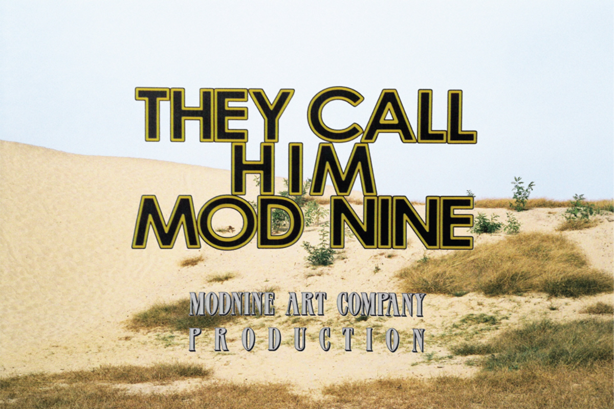 PART 3 - They Call Him MODNINE